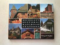 2012 Michigan's Historic Railroad Stations WSU Press Painted Turtle Hodges HC DJ
