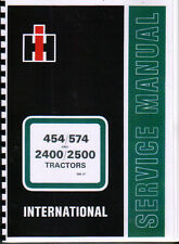 International 454/574 and 2400/2500 Tractor Service Manual