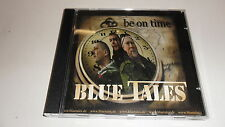CD  Be on Time von Blue Tales