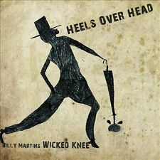 Heels Over Head by Billy Martin's Wicked Knee (Drums)/Billy Martin (Drums)...