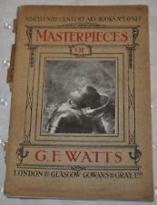 1913 VINTAGE MASTERPIECES OF G. F WATTS NINETEENTH CENTURY ART BOOKS  # 1 LONDON