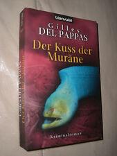 Gille Del Pappas: Der Kuss der Muräne