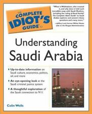 BOOK The Complete Idiot's Guide To Understanding Saudi Arabia by Colin Wells NEW