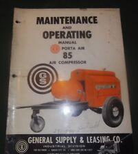 GENERAL SUPPLY PORTA AIR 85 AIR COMPRESSOR OPERATION & MAINTENANCE MANUAL BOOK