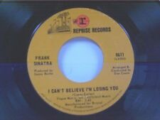 """FRANK SINATRA """"I CAN'T BELIEVE I'M LOSING YOU / HOW OLD AM I """" 45"""
