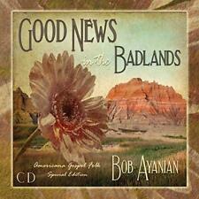 Good News from the Badlands: Americana Gospel Folk (CD/ Audio) by Bob Ayanian