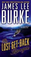 The Lost Get-Back Boogie by Burke, James Lee