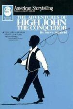 The Adventures of High John the Conqueror (American Storytelling)-ExLibrary