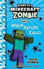 NEW, DIARY OF A MINECRAFT ZOMBIE. BOOK 3. WHEN NATURE CALLS