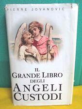 Jovanovic IL GRANDE LIBRO DEGLI ANGELI CUSTODI - Piemme 2005