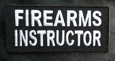 FIREARMS INSTRUCTOR EMBROIDERED 4 INCH HOOK FASTENER PATCH (WHT/BLK)