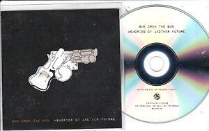 SHE DREW THE GUN MEMORIES OF ANOTHER FUTURE RARE PROMO CD