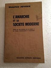 L'ANARCHIE   ET   LA   SOCIÉTÉ   MODERNE = MAURICE  JOYEUX  =édition très RARE