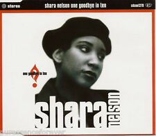 SHARA NELSON - One Goodbye In Ten (UK 4 Tk CD Single)
