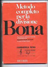METODO COMPLETO PER LA DIVISIONE BONA #G.Ricordi & C. 1989