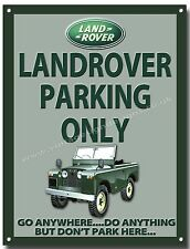 LANDROVER PARKING ONLY METAL SIGN.CLASSIC LANDROVER OFF JEEPS.BRITISH JEEPS (A3)