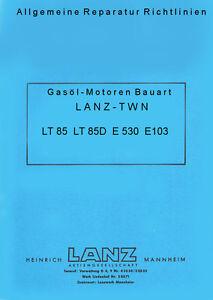 Werkstatthandbuch Reparaturanweisung für Lanz Alldog Traktor Motor TWN