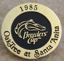 RARE 1985 BREEDERS CUP - OAK TREE AT SANTA ANITA HORSE RACING LAPEL PIN!