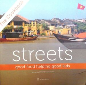 Streets: Good Food Helping Good Kids by Streets International new Vietnamese