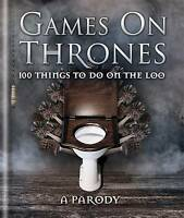 Games on Thrones: 100 Things to Do on the Loo by Michael Powell (Hardback, 2015)