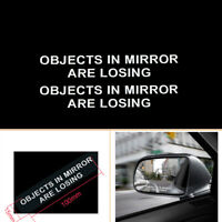 Funny OBJECTS IN MIRROR ARE LOSING Vinyl Rearview Reflective Decal Sticker