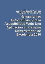 Herramientas Automaticas para la Accesibilidad Web : Una Aplicacion en Campus...