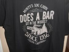 "Dive Bar Shirt Club ""Monty's Log Cabin"" Black Cotton T-Shirt XL 24 x 30 Mint"