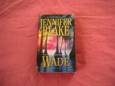 Wade by Jennifer Blake (2002, Paperback), English