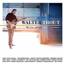 WALTER TROUT WE'RE ALL IN THIS TOGETHER CD 2017 featuring John Mayall