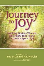 NEW Journey To Joy by Sue Urda