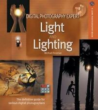 Digital Photography Expert - Light and Lighting : The Definitive...  (ExLib)