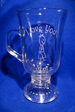 Latte Glass - I Love You Mum & a Little Boy Sand Etched on it.
