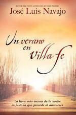 Un verano en Villa Fe: La hora ms oscura de la noche es justo la que precede al