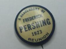 General Frederick Pershin 1923 Reunion Pin