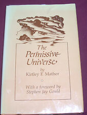 The Permissive Universe by Kirtley F. Mather (1986, Hardcover) 1st Edition