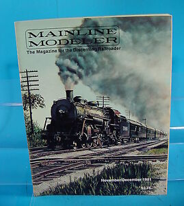 MAINLINE MODELER MAGAZINE NOVEMBER/DECEMBER 1981 IC E-UNITS,WAB 4-8-4,N&W Y-3