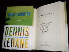 Dennis Lehane signed & dated World Gone By 1st printing hardcover book