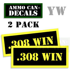 308 WIN Ammo Can Box Decal Sticker bullet ARMY Gun safety Hunting 2 pack YW