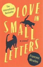 Love in Small Letters, Francesc Miralles, Excellent Book