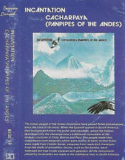 Incantation On The Wing Of A Condor Cacharpaya Panpipes Of Andes CASSETTE ALBUM