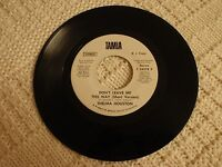 NORTHERN SOUL THELMA HOUSTON DON'T LEAVE ME THIS WAY LONG & SHORT VERSIONS TAMLA