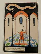 The Little Juggler: Adapted from an old French Legend and Illustrated by...