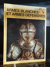 Armes blanches défensives Grange Batelière 1973 ARTBOOK by PN