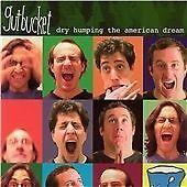 Gutbucket-Dry Humping the American Dream CD NEW