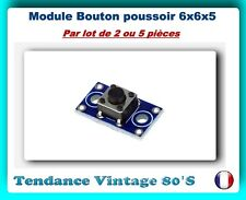 *** LOT DE 2 OU 5 MODULES BOUTON POUSSOIR 6X6X5MM / ARDUINO ***