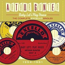 Arthur Gunter - Baby Lets Play House:Complete Excello Singles 1954 [New CD] UK -