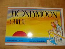 """Honeymoon Guide 1992 Herbert Kavet & Martin Riskin illustrated comic """"guide"""""""