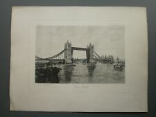 PAIR OF 19TH CENTURY ETCHINGS TOWER BRIDGE & THE EMBANKMENT