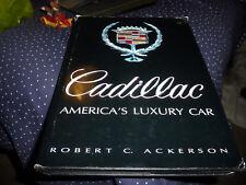 Cadillac: America's Luxury Car by ACKERSON, ORIGINAL HARD BACK. 1st EDITION