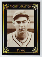 Monty Stratton, Sherman Twins East Texas League MC Heritage Series serial # /50
